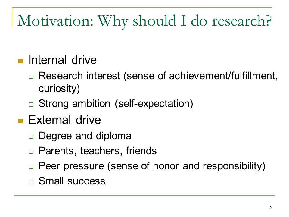 Motivation: Why should I do research