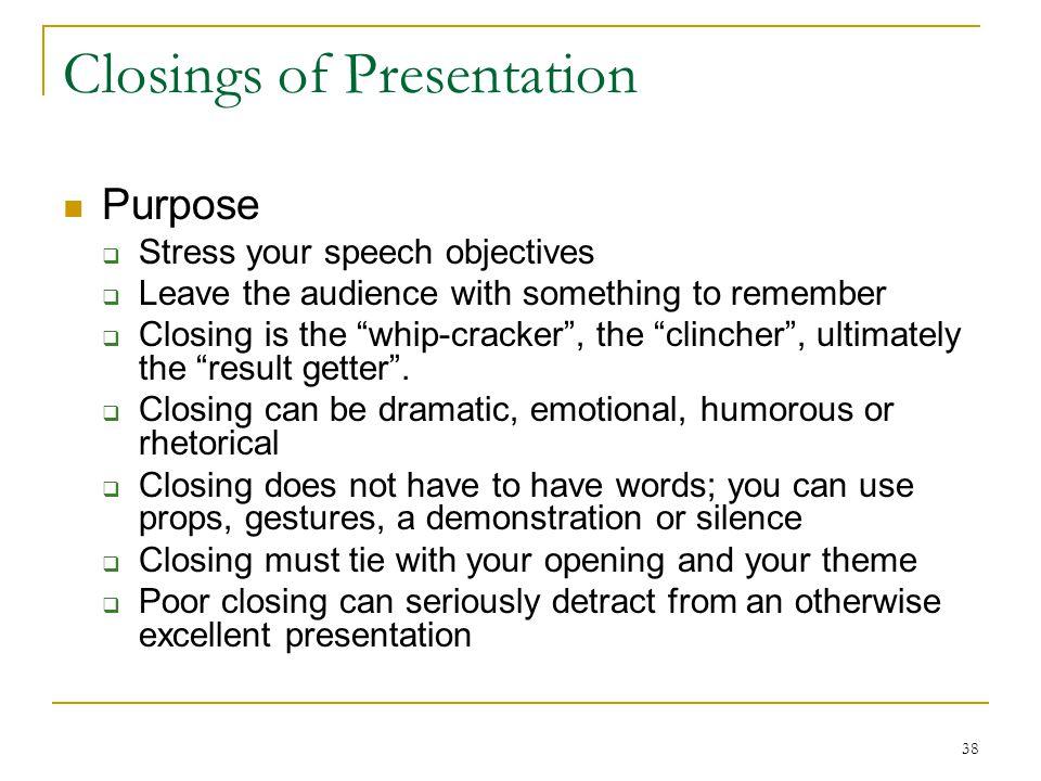Closings of Presentation