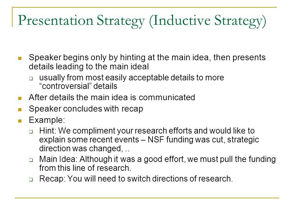 Presentation Strategy (Inductive Strategy)