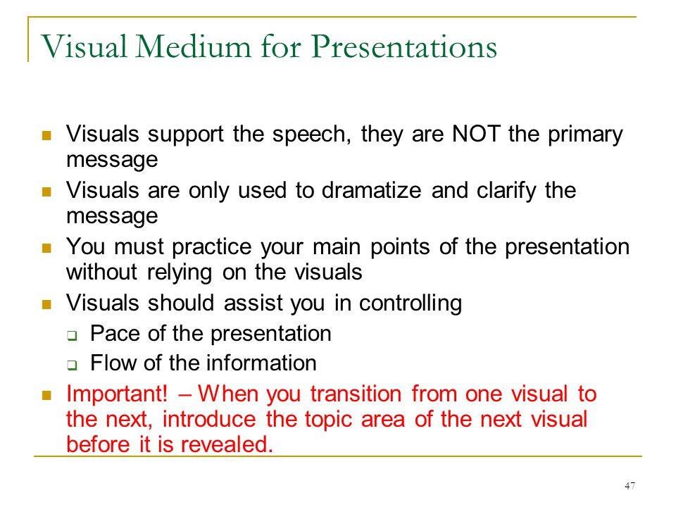Visual Medium for Presentations
