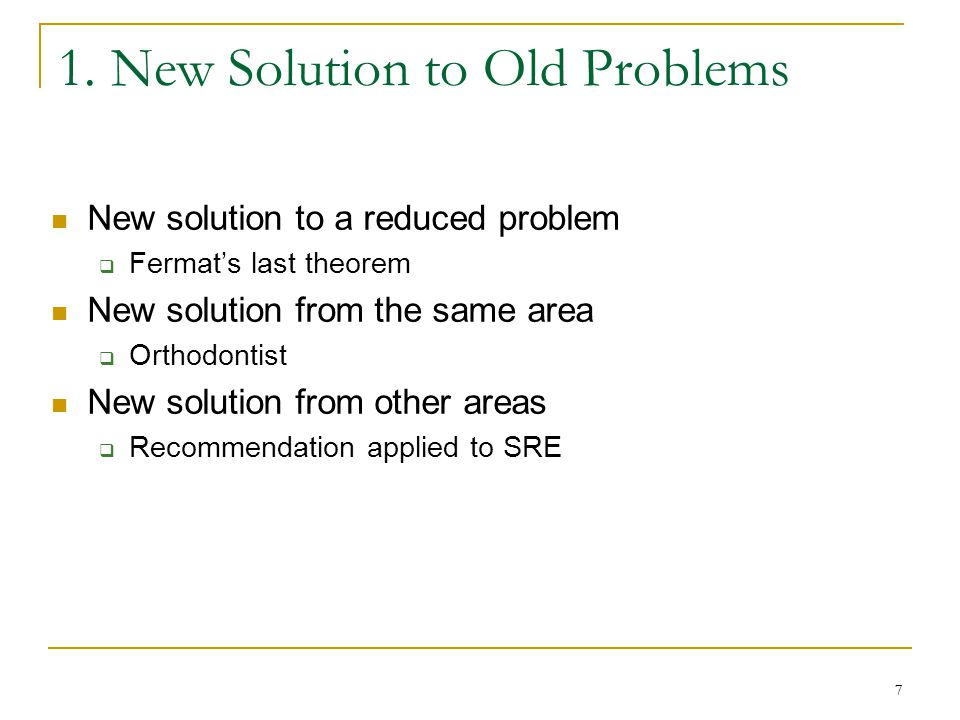 1. New Solution to Old Problems