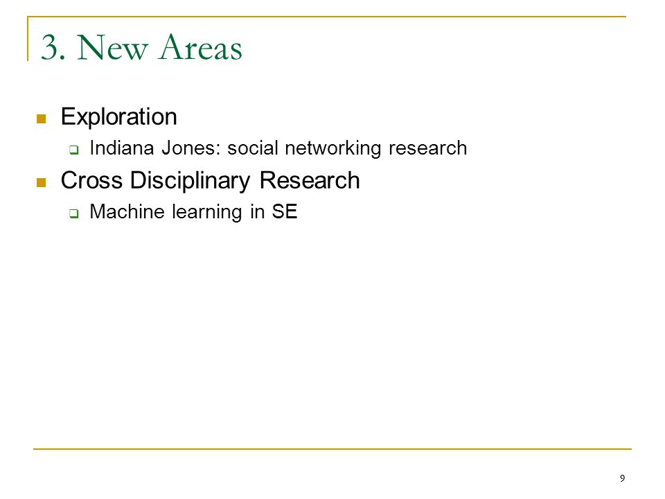 3. New Areas Exploration Cross Disciplinary Research