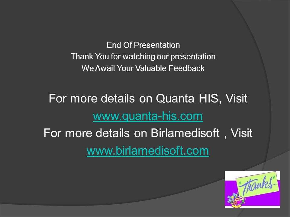For more details on Quanta HIS, Visit