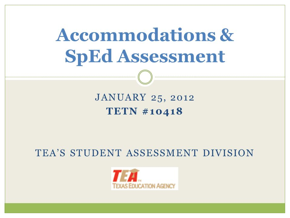 Accommodations & SpEd Assessment