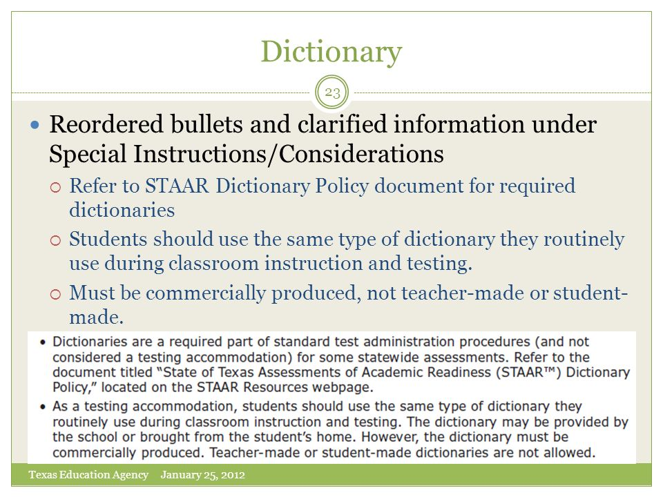 Dictionary Reordered bullets and clarified information under Special Instructions/Considerations.