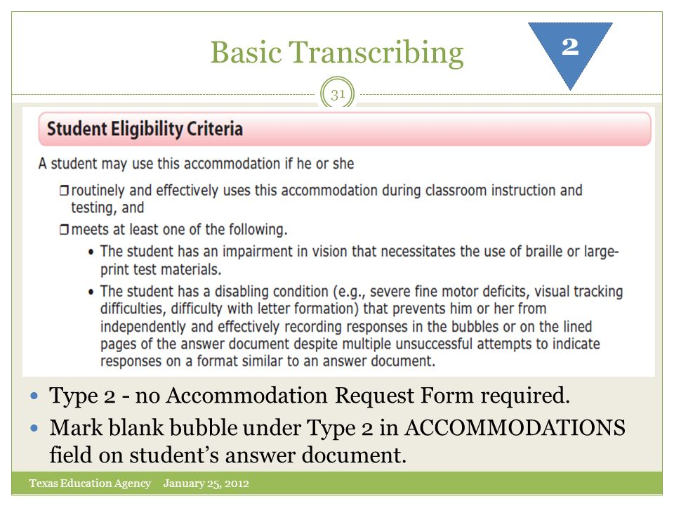 Basic Transcribing 2 Type 2 - no Accommodation Request Form required.