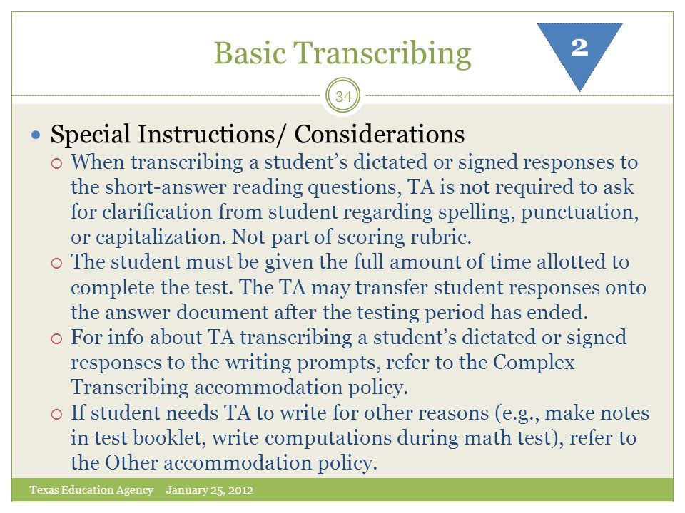 Basic Transcribing 2 Special Instructions/ Considerations