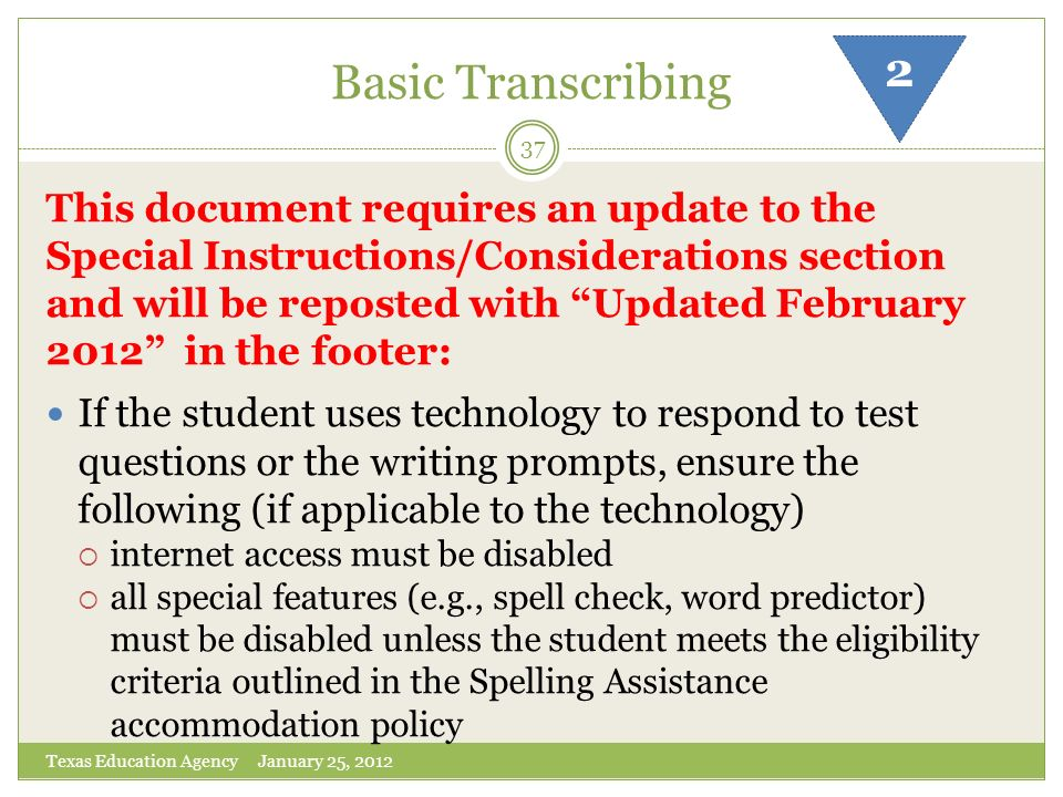 Basic Transcribing 2 This document requires an update to the