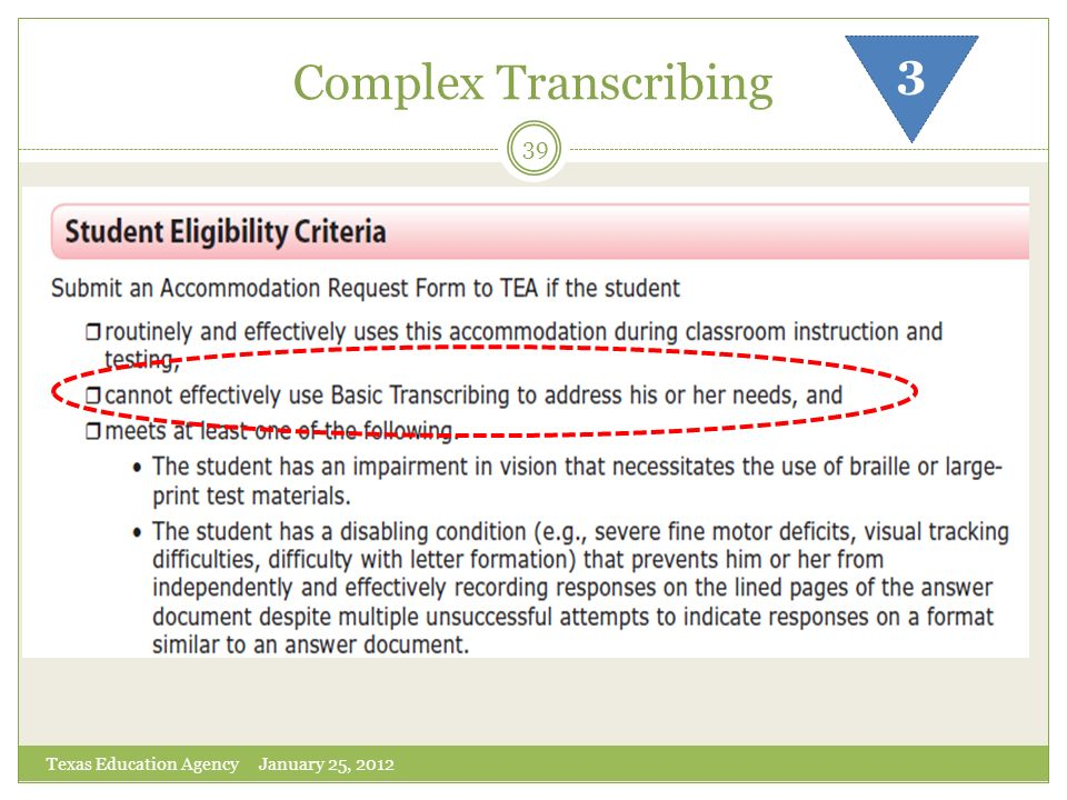 Complex Transcribing 3 Texas Education Agency January 25, 2012