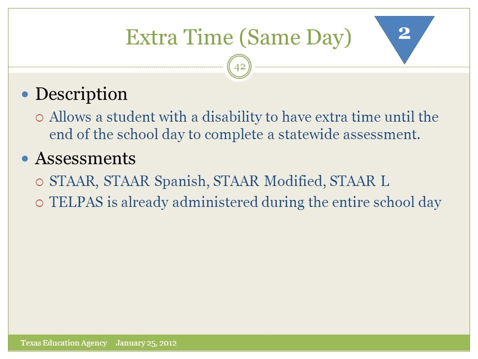 Extra Time (Same Day) 2 Description Assessments