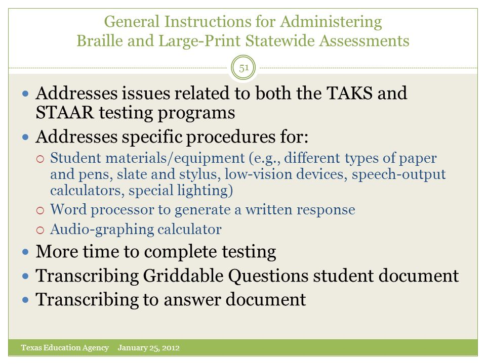Addresses issues related to both the TAKS and STAAR testing programs