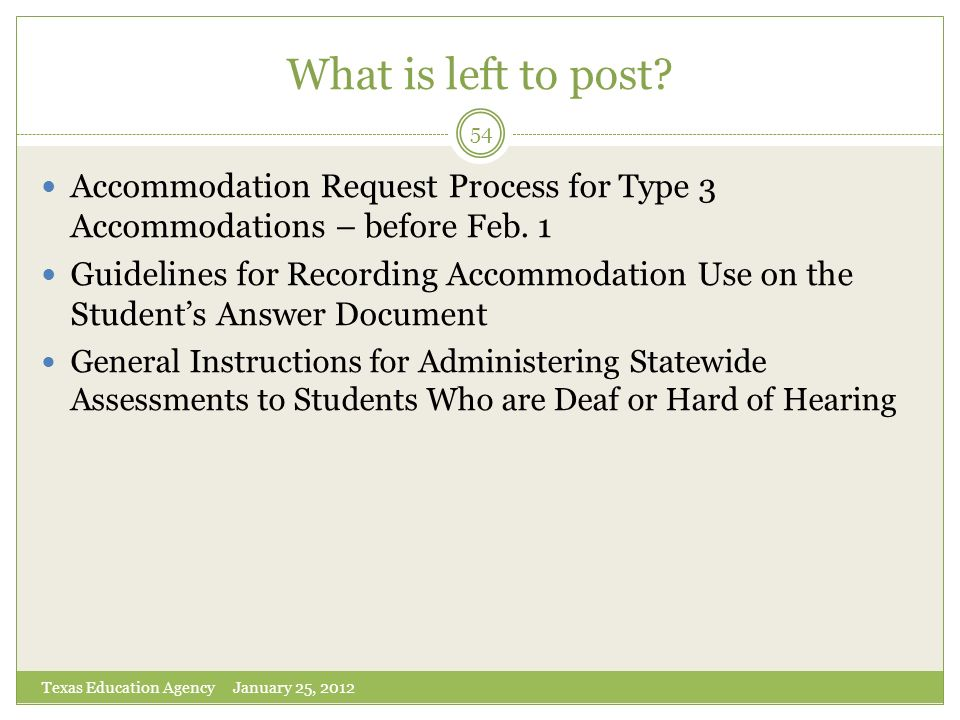 What is left to post Accommodation Request Process for Type 3 Accommodations – before Feb. 1.