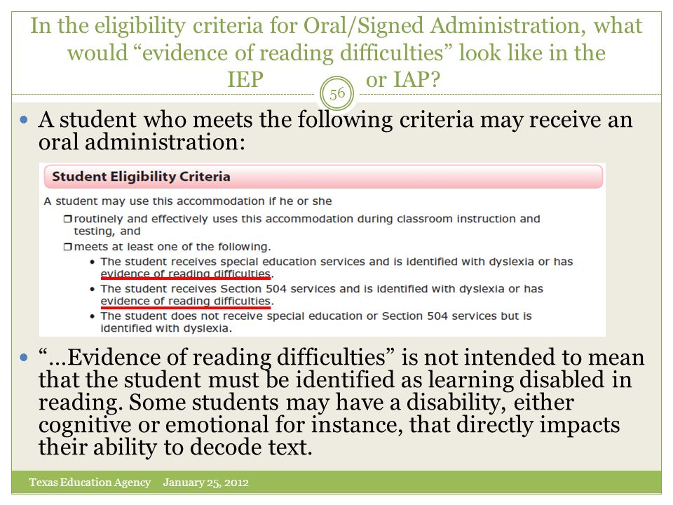 In the eligibility criteria for Oral/Signed Administration, what would evidence of reading difficulties look like in the IEP or IAP
