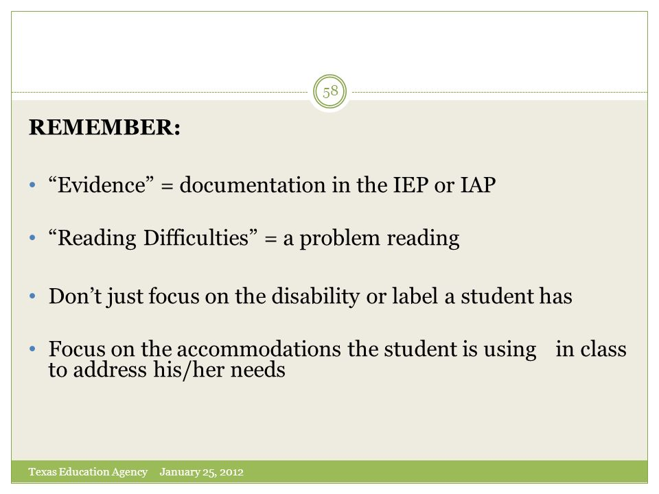Evidence = documentation in the IEP or IAP