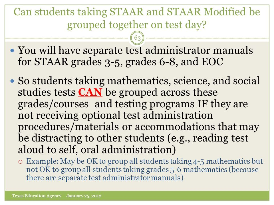 Can students taking STAAR and STAAR Modified be grouped together on test day
