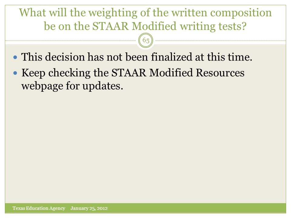 What will the weighting of the written composition be on the STAAR Modified writing tests