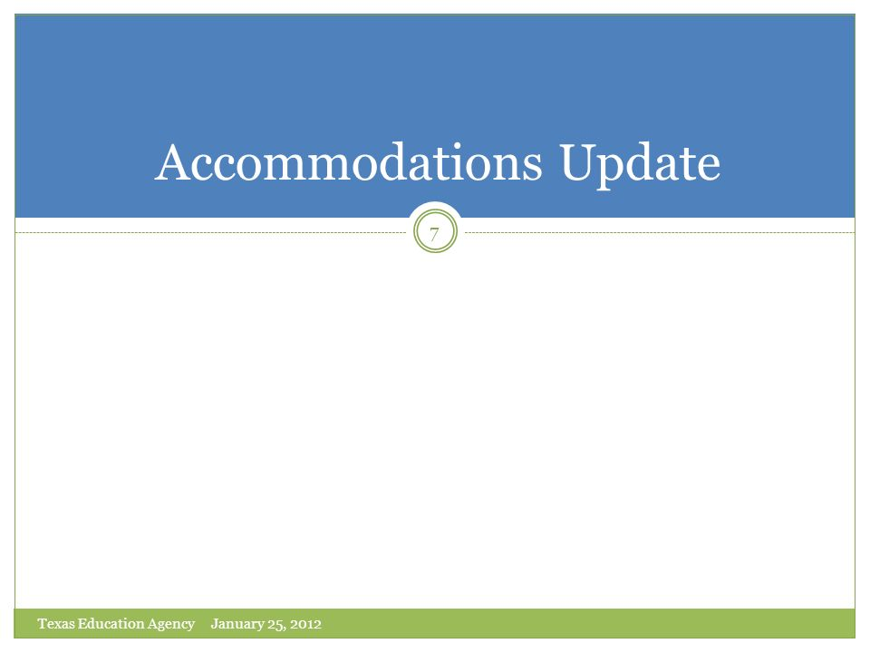 Accommodations Update