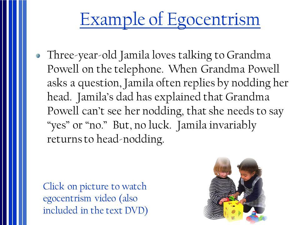 Example of Egocentrism