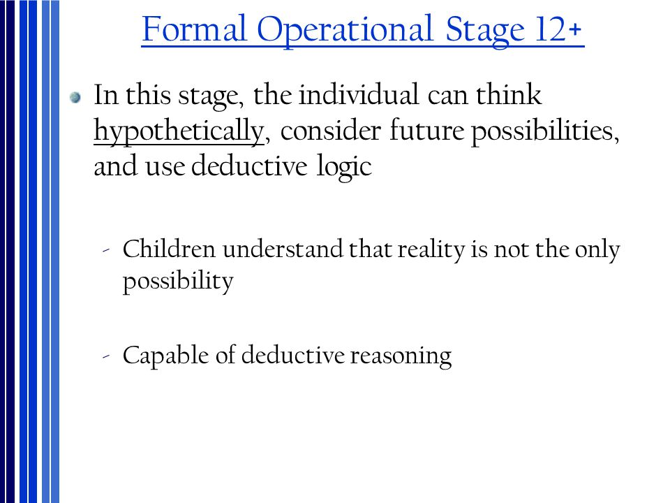 Formal Operational Stage 12+