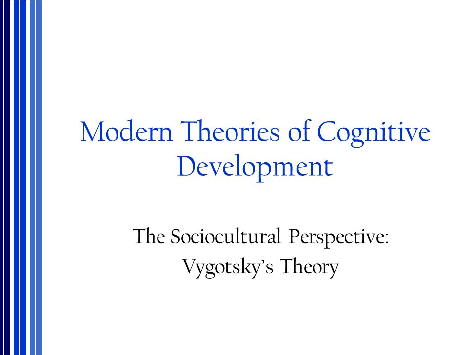 Modern Theories of Cognitive Development