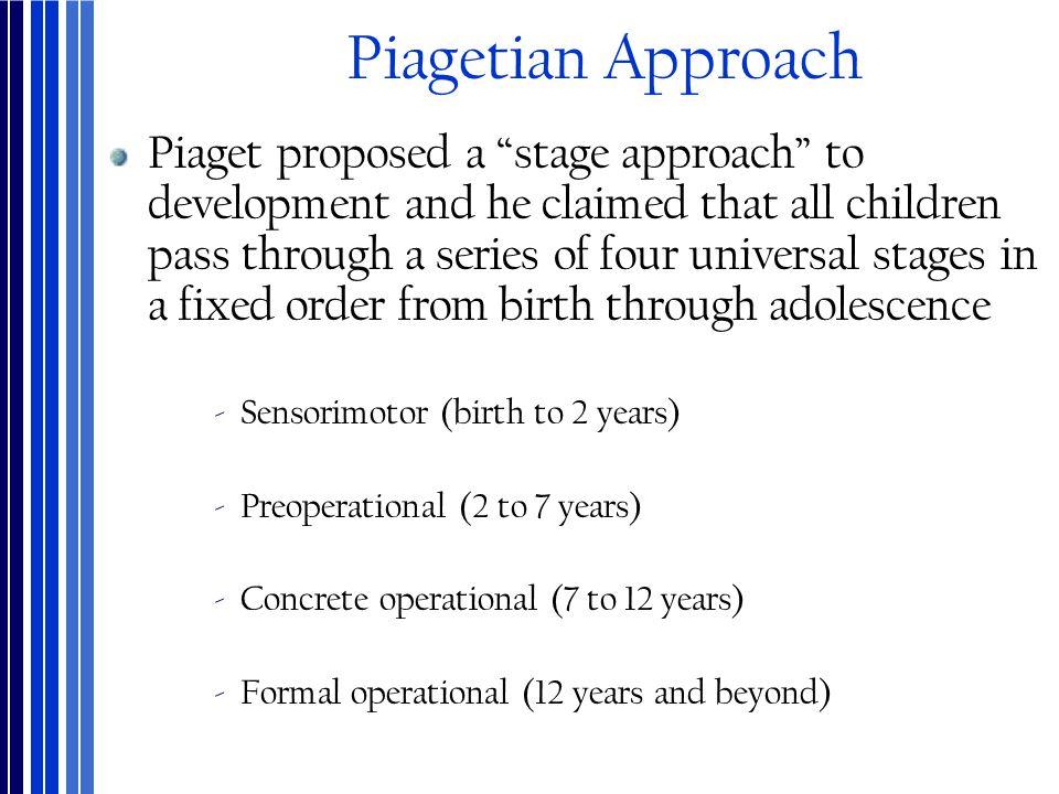 Piagetian Approach