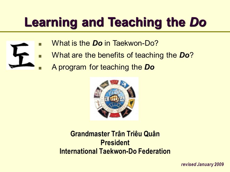 Learning and Teaching the Do