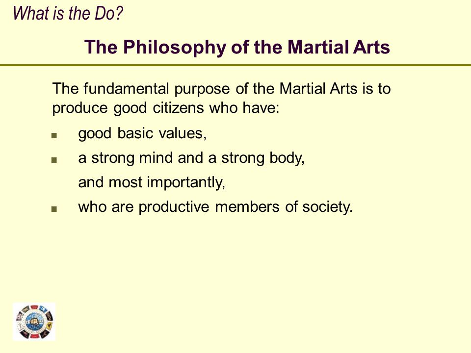 The Philosophy of the Martial Arts
