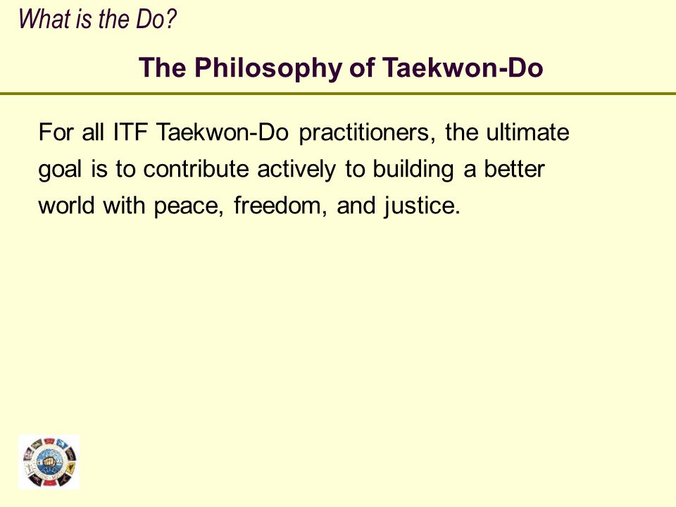 The Philosophy of Taekwon-Do