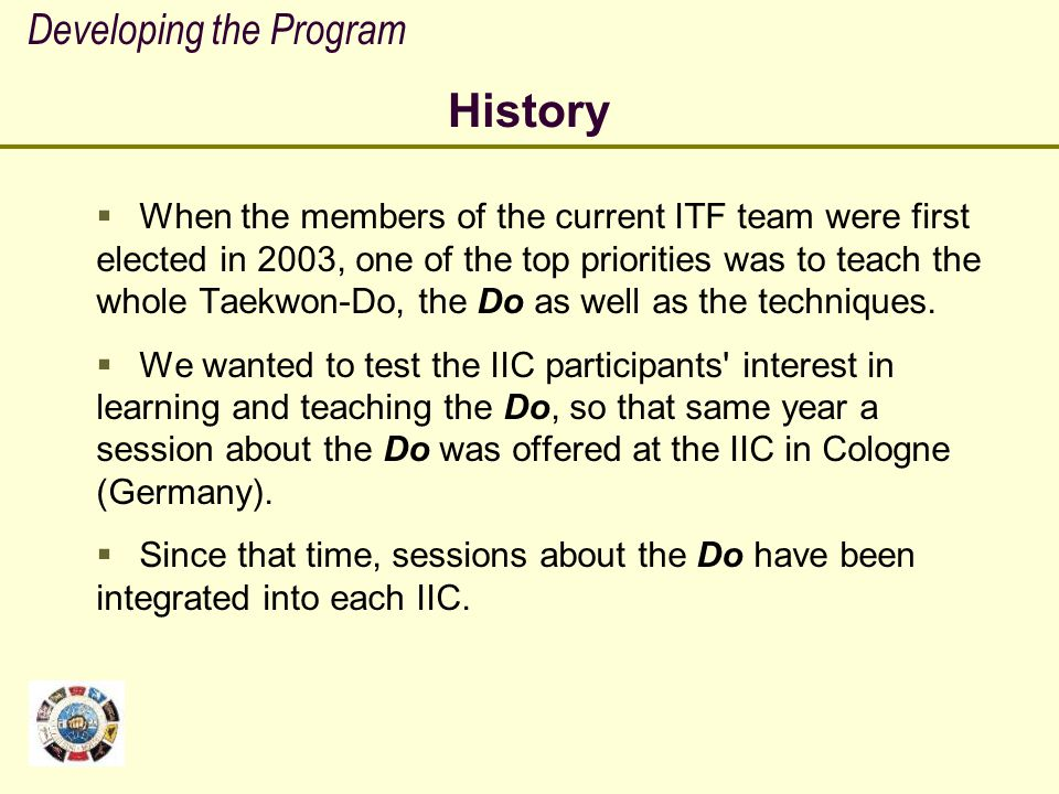 History Developing the Program