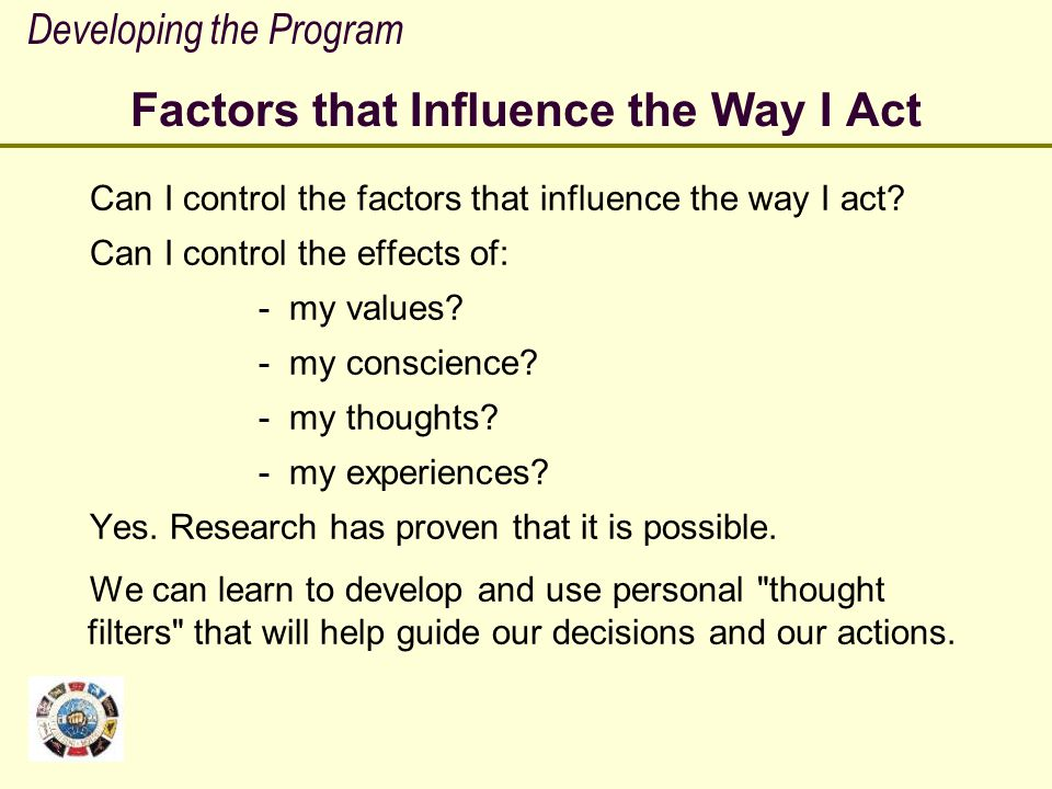 Factors that Influence the Way I Act