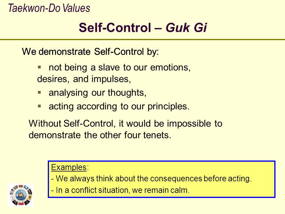 Self-Control – Guk Gi Taekwon-Do Values