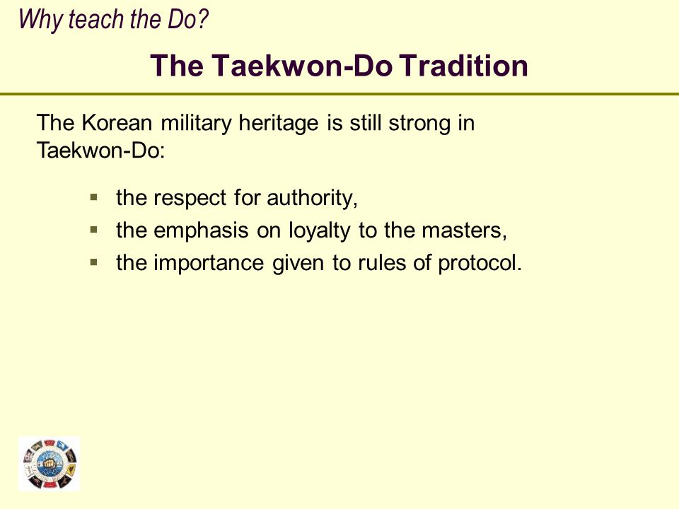 The Taekwon-Do Tradition