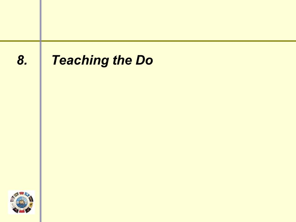 8. Teaching the Do