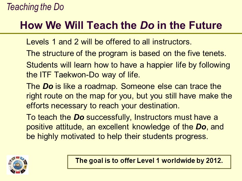 How We Will Teach the Do in the Future