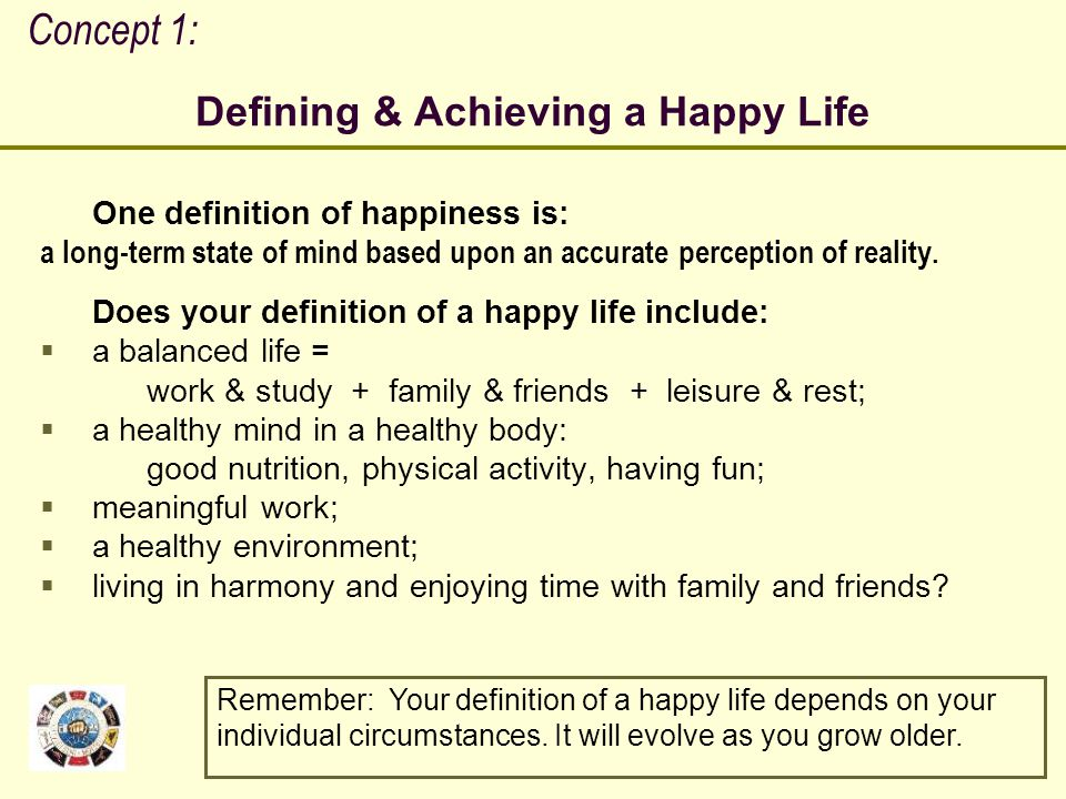 Defining & Achieving a Happy Life
