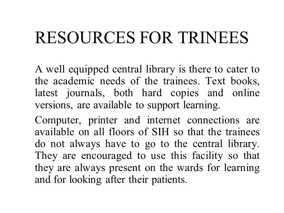 RESOURCES FOR TRINEES