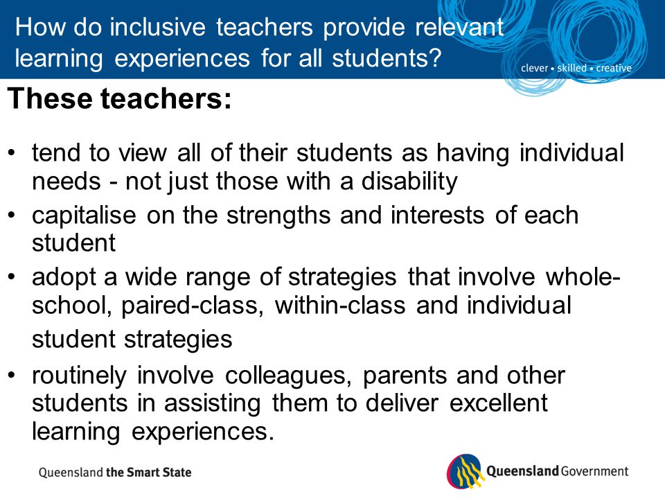 How do inclusive teachers provide relevant learning experiences for all students