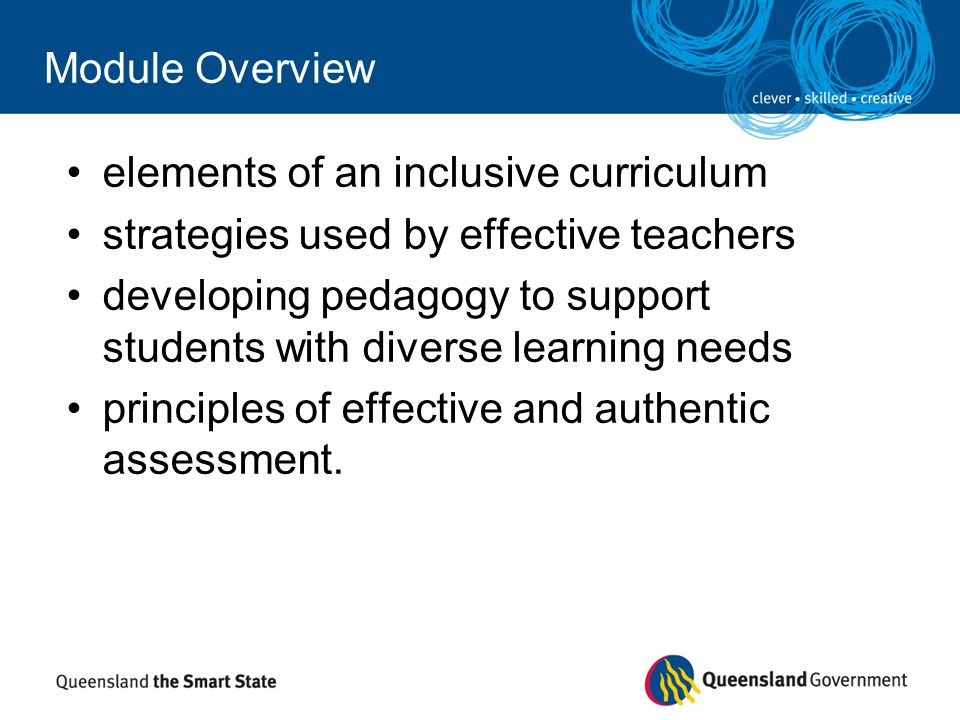 Module Overview elements of an inclusive curriculum. strategies used by effective teachers.