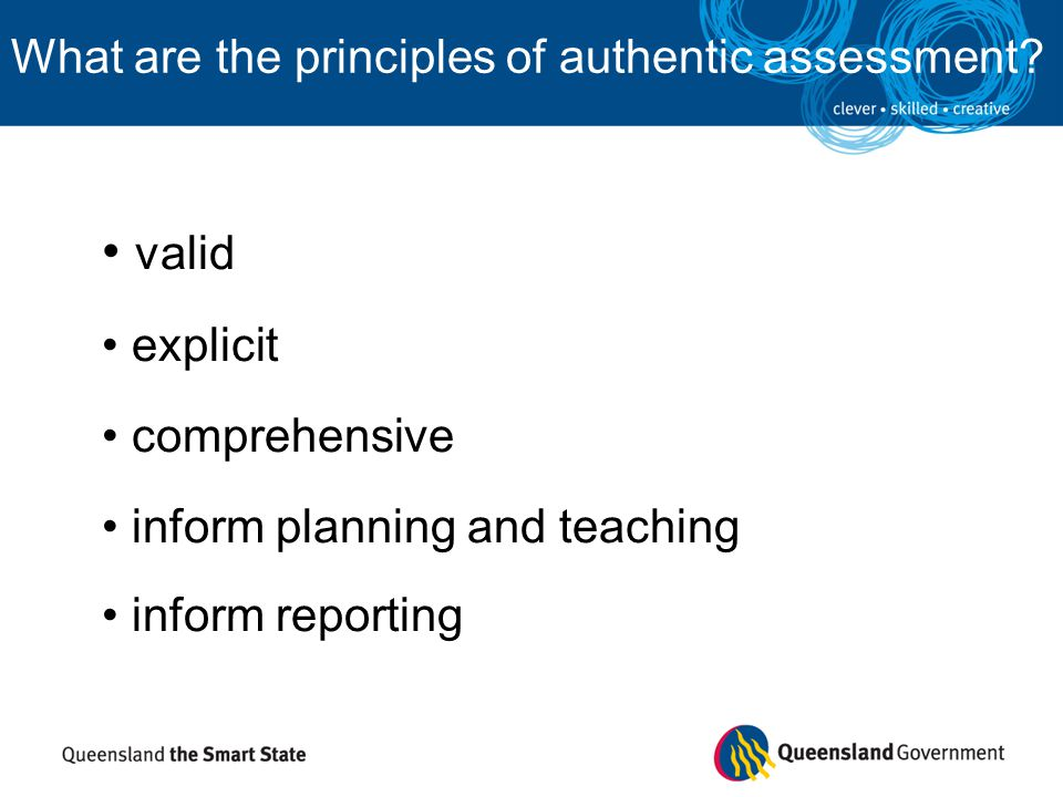 valid What are the principles of authentic assessment explicit