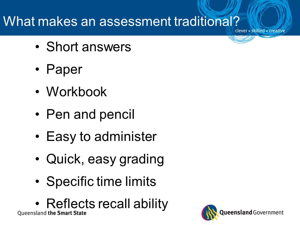 What makes an assessment traditional