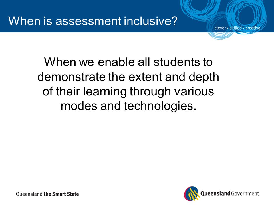 When is assessment inclusive
