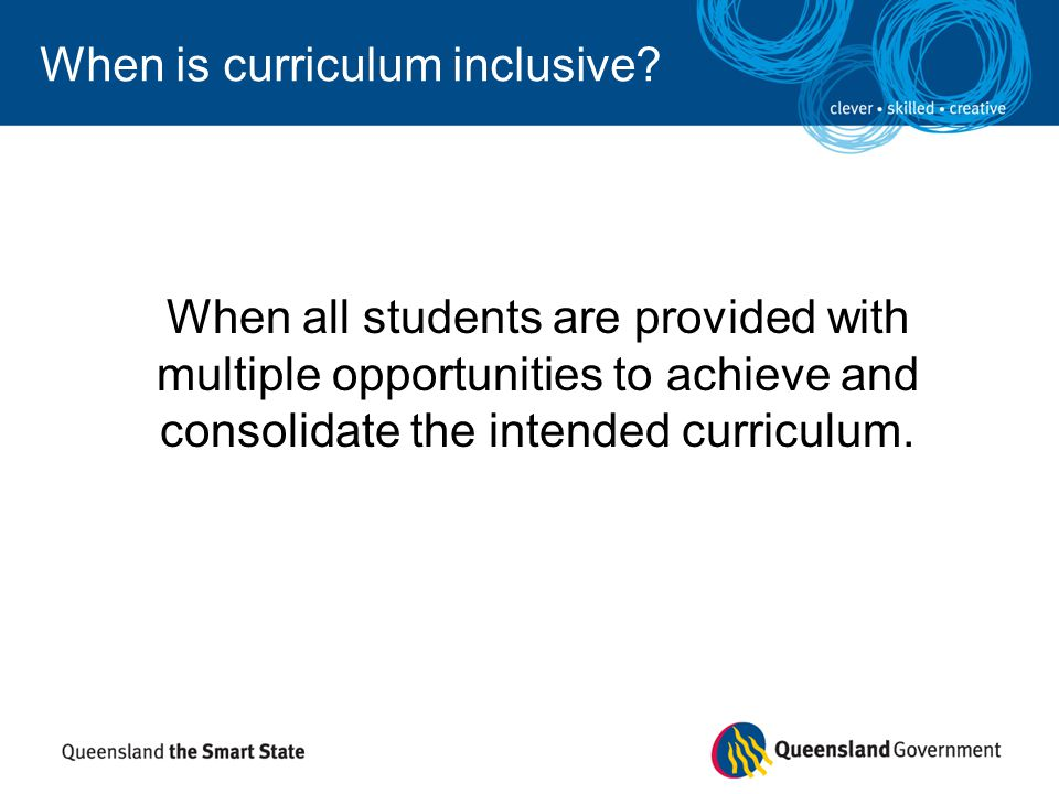 When is curriculum inclusive