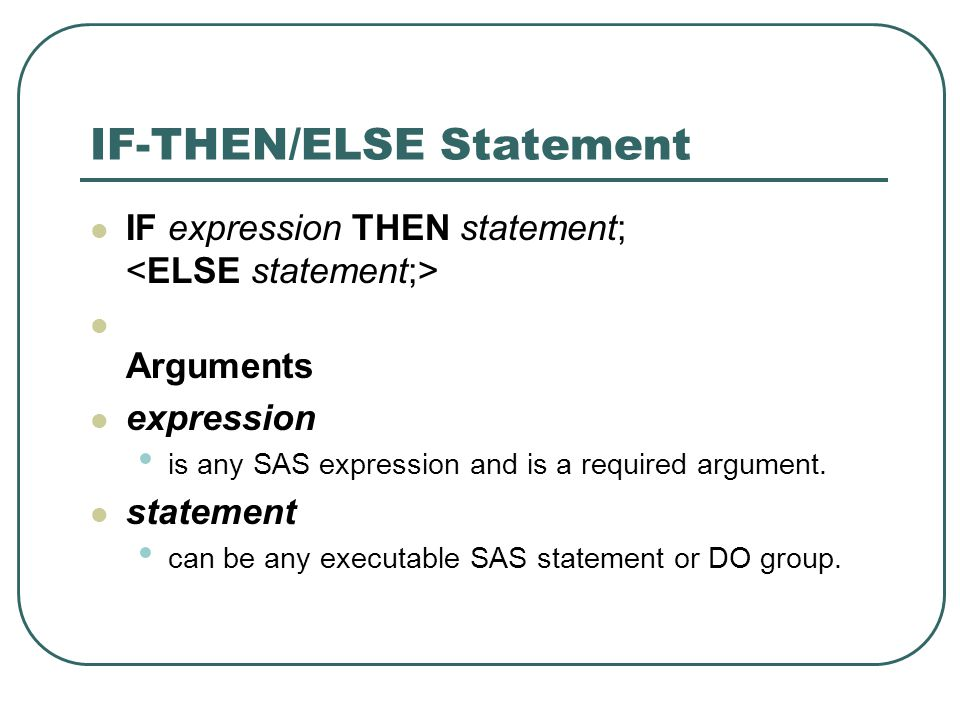 IF-THEN/ELSE Statement