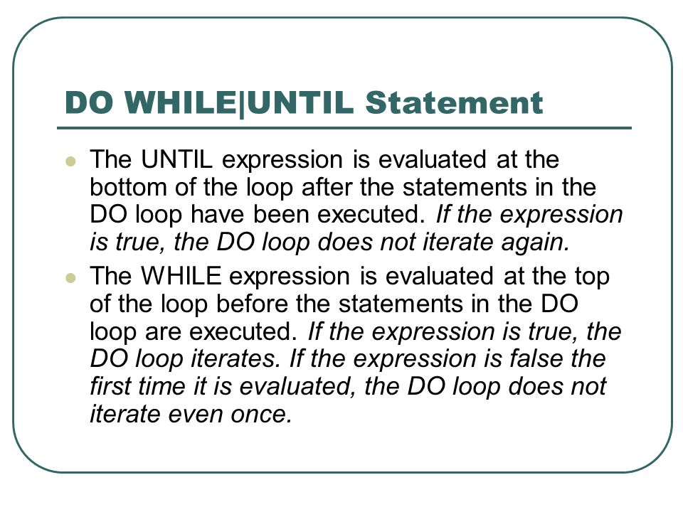 DO WHILE|UNTIL Statement