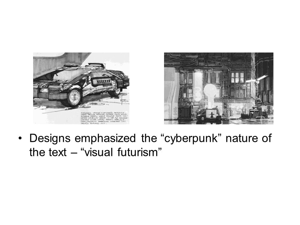 Designs emphasized the cyberpunk nature of the text – visual futurism