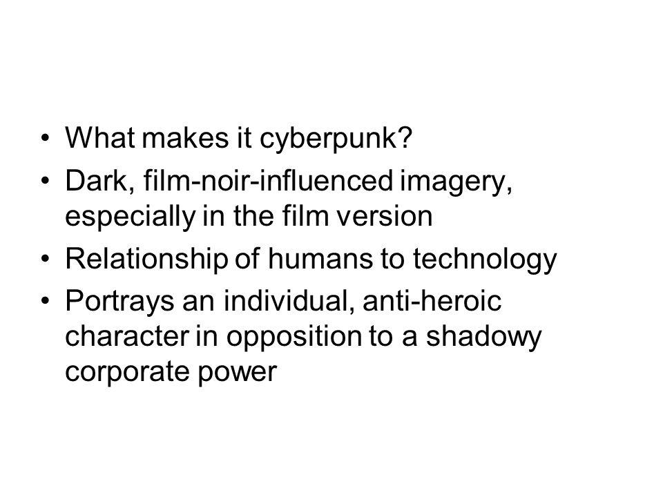 What makes it cyberpunk