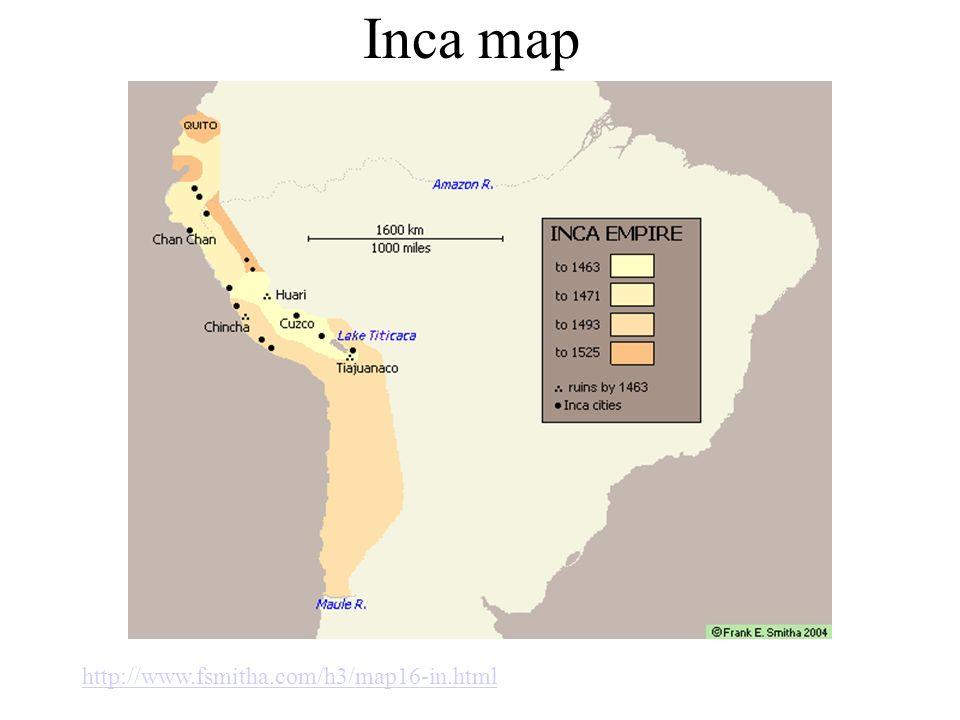 Inca map http://www.fsmitha.com/h3/map16-in.html