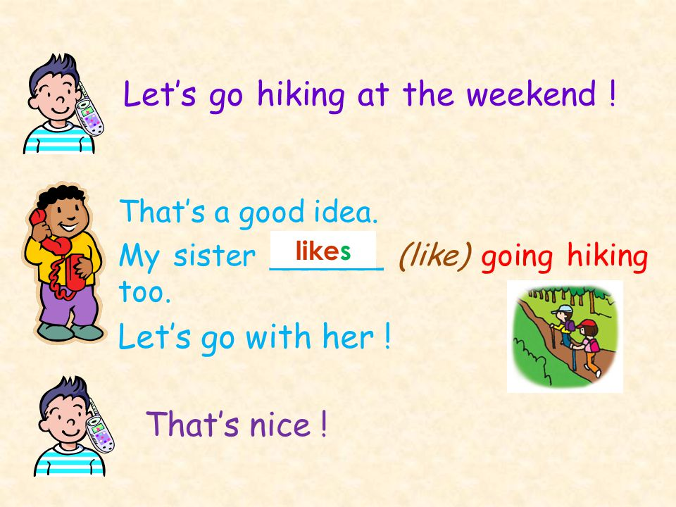 Let's go hiking at the weekend !