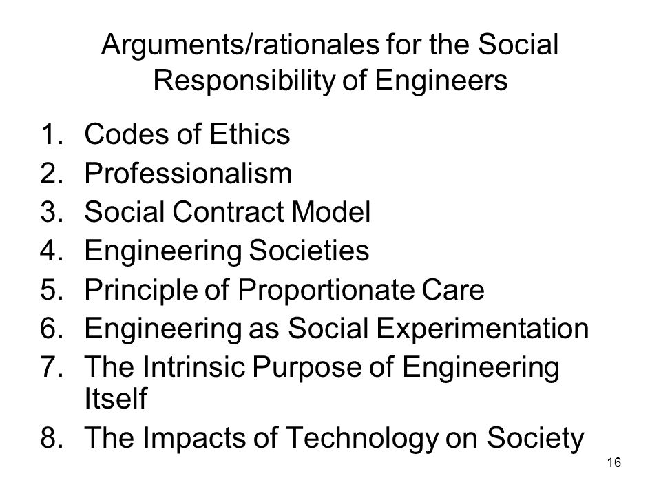Arguments/rationales for the Social Responsibility of Engineers