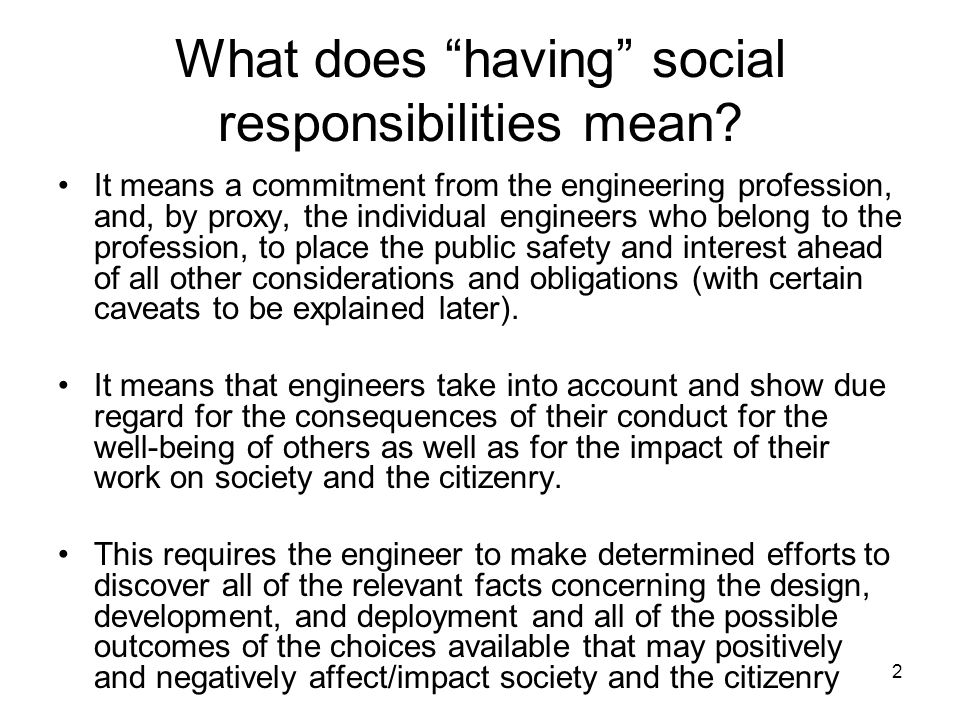 What does having social responsibilities mean